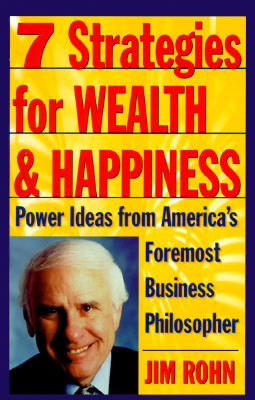 7 Strategies for Wealth & Happiness By Rohn, E. James/ Rohn, Jim