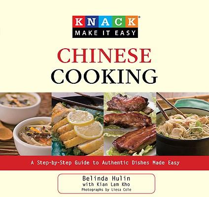 Knack Chinese Cooking By Hulin, Belinda/ Kho, Kian Lam/ Cole, Liesa (PHT)